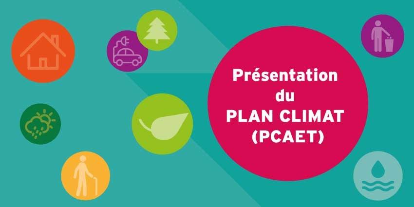 Présentation du Plan Climat Energie Territorial (PCAET)