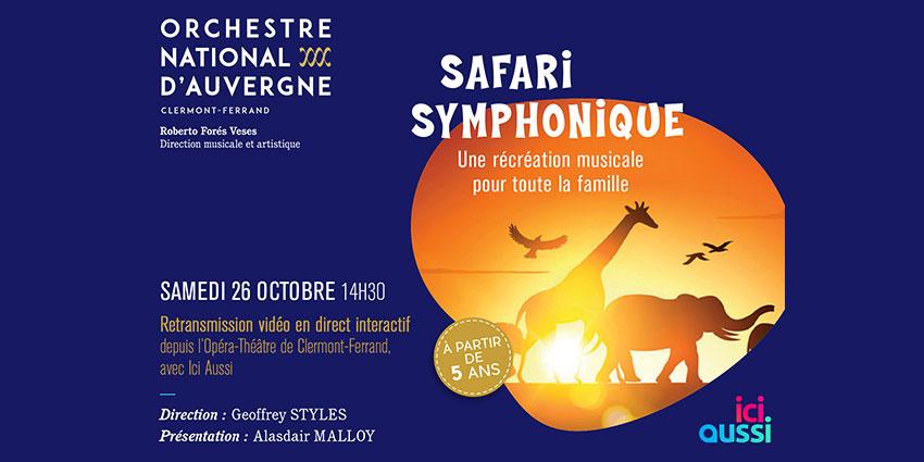 Rencards nomades : «Safari symphonique»